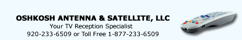 Oshkosh Antenna & Satellite Services - Your TV Reception Specialist